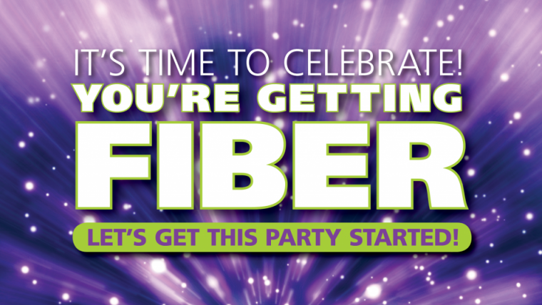 You're Getting Fiber! Let's get this party started.