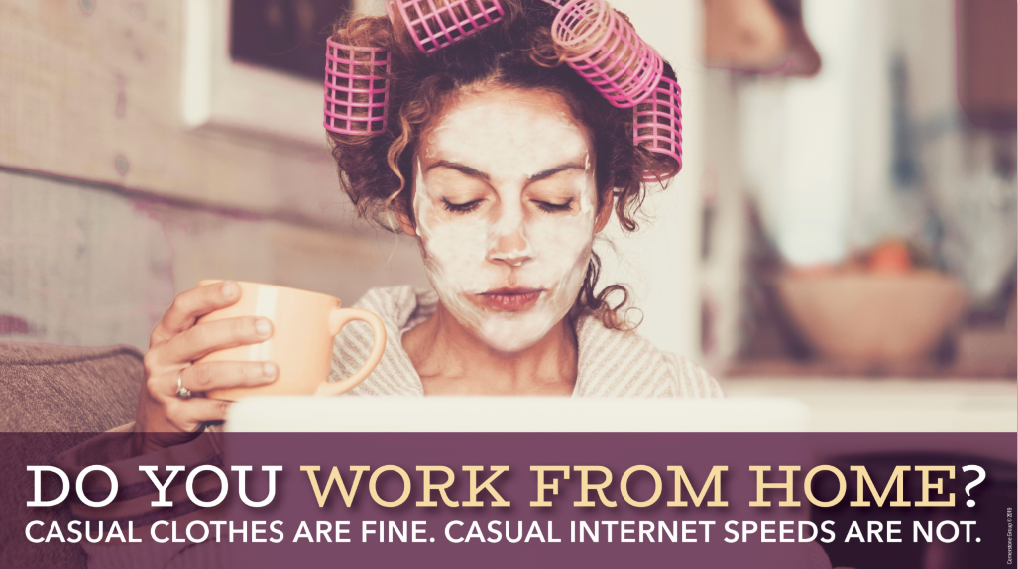 work from home with better internet